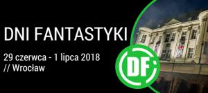Wrocławskie Dni Fantastyki 2018