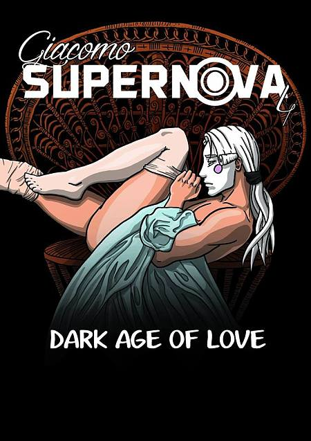 """Giacomo Supernova #04: Dark age of love"""