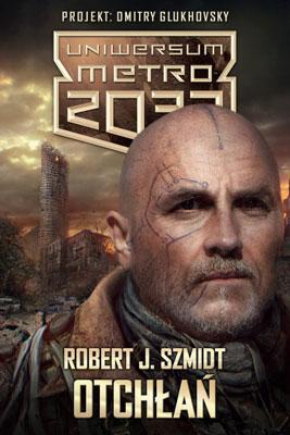 Recenzja książki Otchłań Robert J. Szmidt Konwenty Południowe