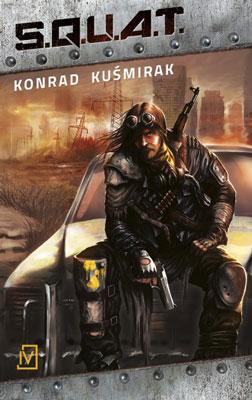 Recenzja książki SQUAT Konrad Kuśmirak Konwenty Południowe