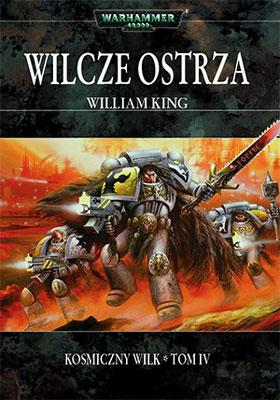 "William King - ""Wilcze Ostrza"""